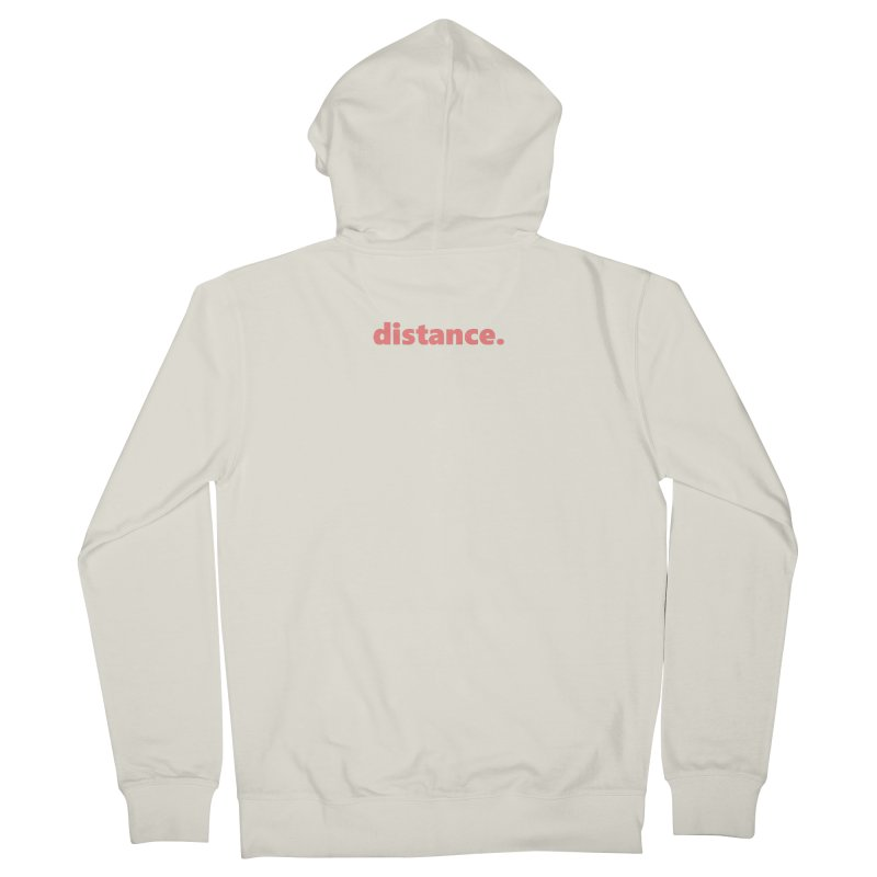 distance.  |  text  |  light Women's French Terry Zip-Up Hoody by