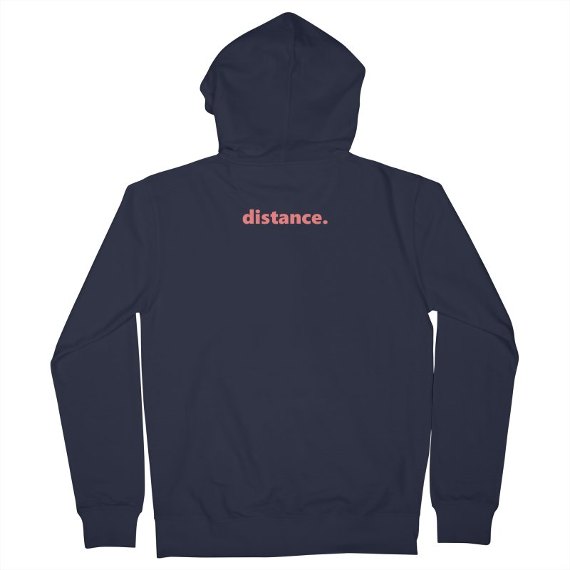distance.  |  text  |  light Men's French Terry Zip-Up Hoody by Extreme Toast's Artist Shop