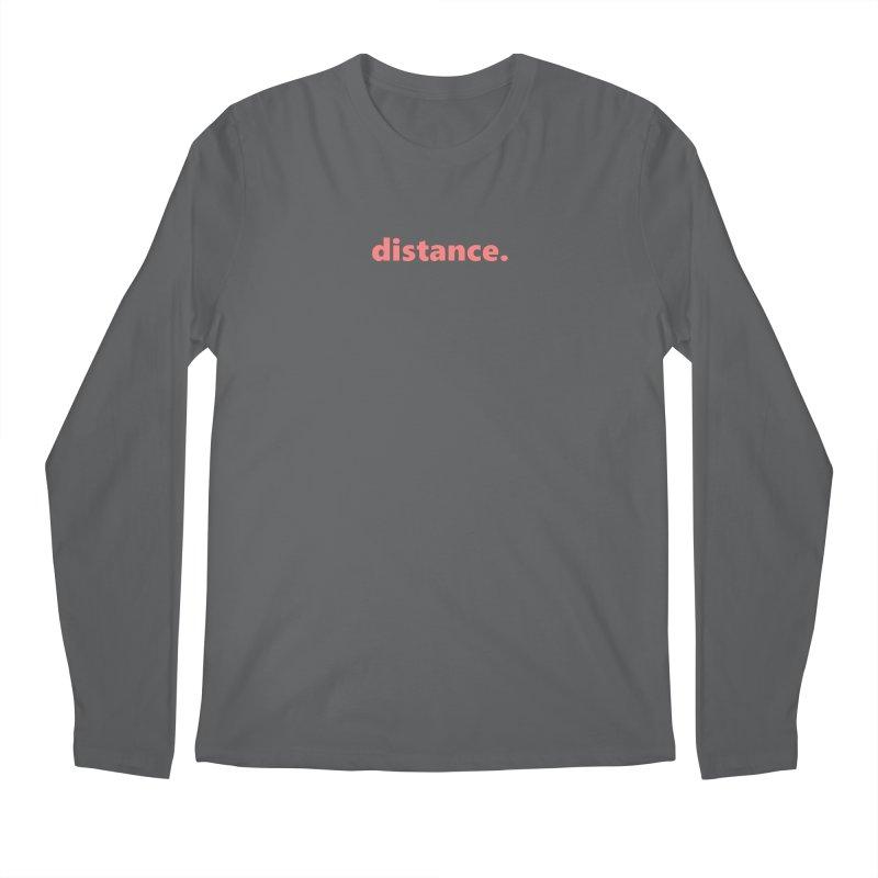 distance.  |  text  |  light Men's Longsleeve T-Shirt by Extreme Toast's Artist Shop