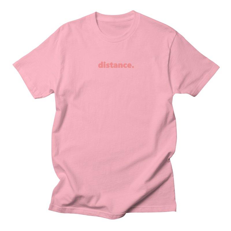 distance.  |  text  |  light Men's Regular T-Shirt by