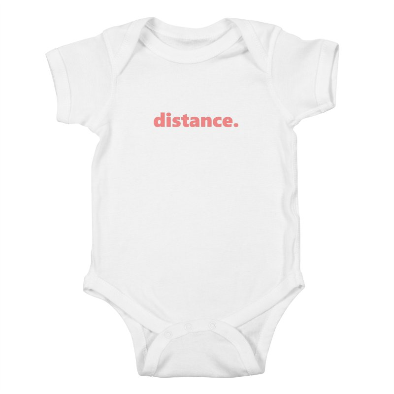 distance.  |  text  |  light Kids Baby Bodysuit by