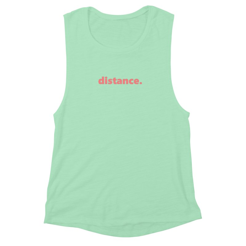 distance.     text     light Women's Muscle Tank by Extreme Toast's Artist Shop