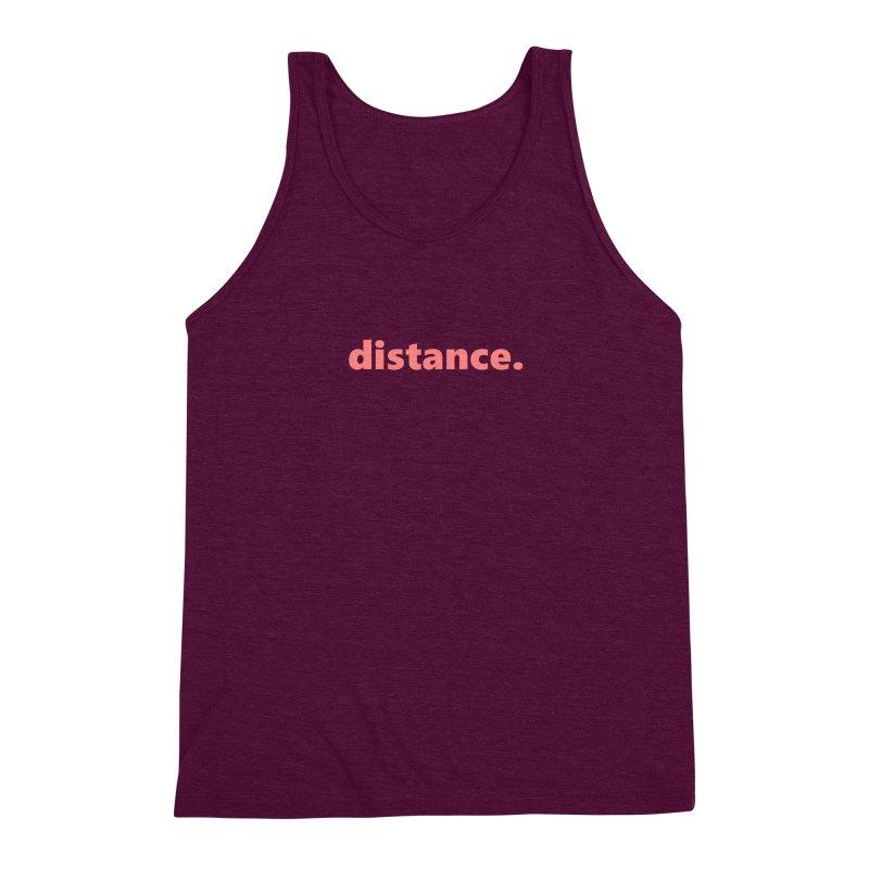 distance.     text     light Men's Triblend Tank by Extreme Toast's Artist Shop