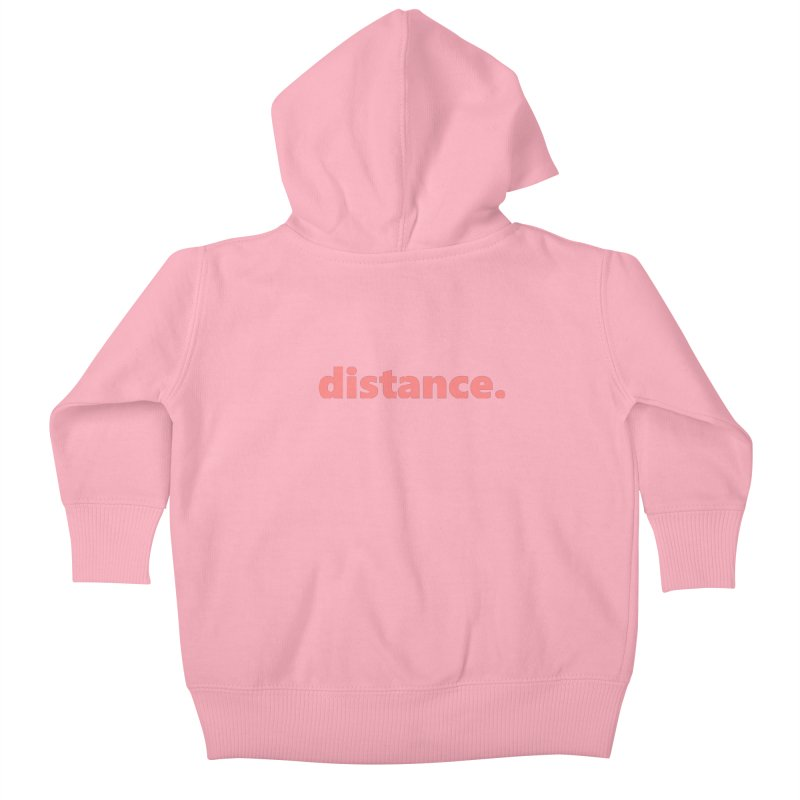 distance.  |  text  |  light Kids Baby Zip-Up Hoody by