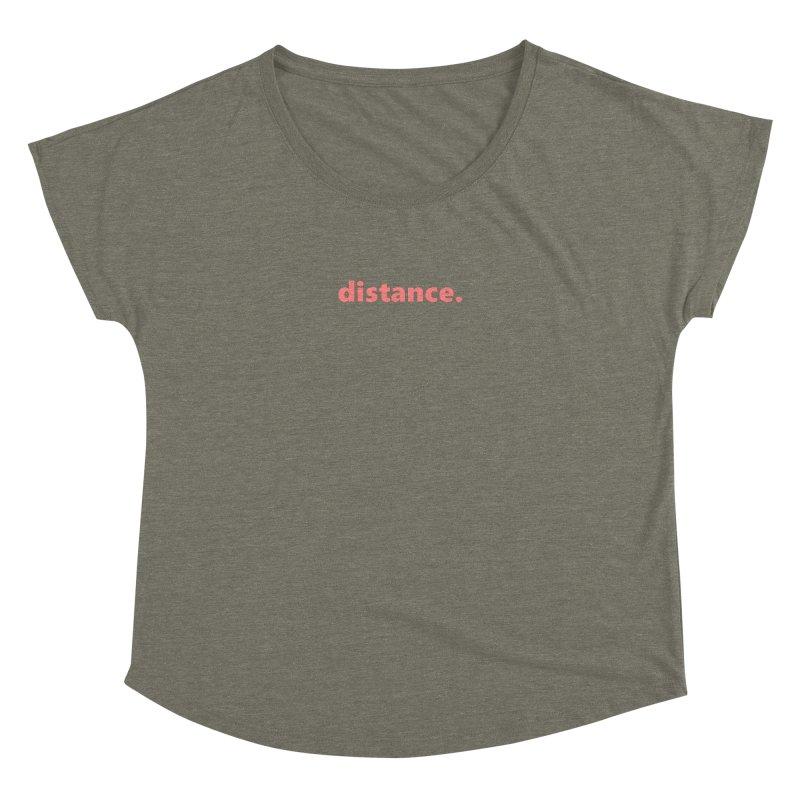distance.     text     light Women's Dolman Scoop Neck by Extreme Toast's Artist Shop