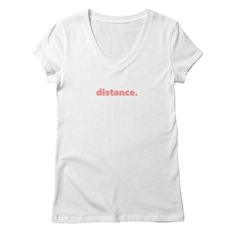 distance.  |  text  |  light Women's Regular V-Neck by