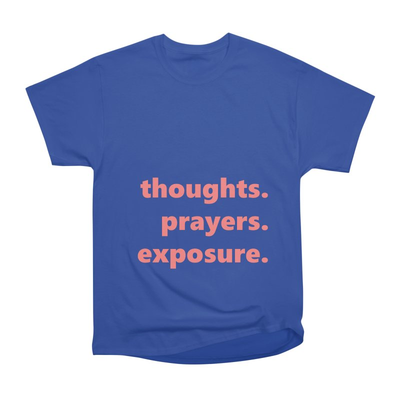 thoughts prayers exposure  |  text  |  light Women's Heavyweight Unisex T-Shirt by Extreme Toast's Artist Shop