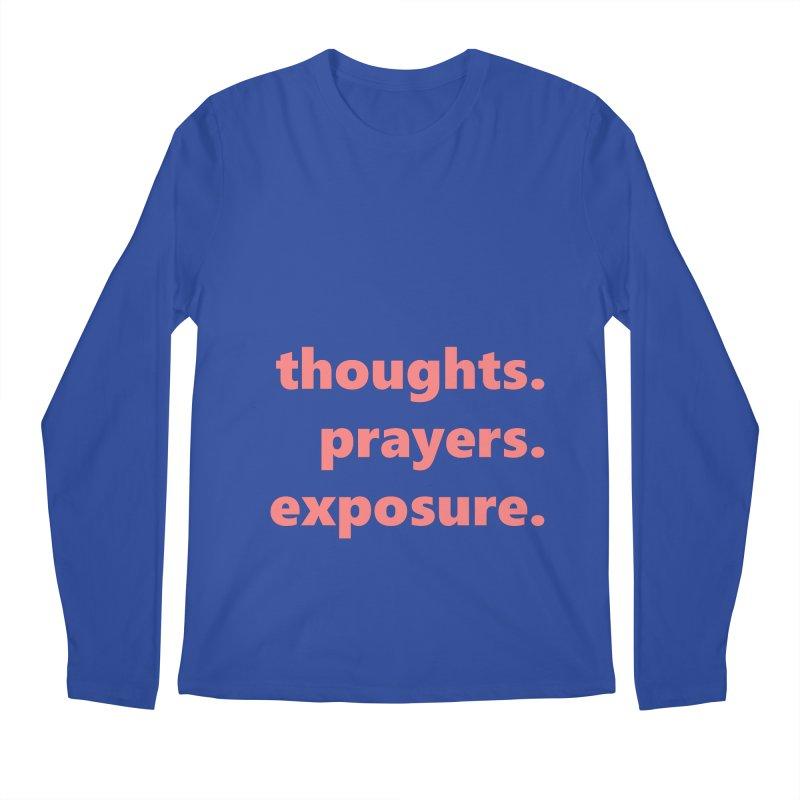 thoughts prayers exposure     text     light Men's Regular Longsleeve T-Shirt by Extreme Toast's Artist Shop