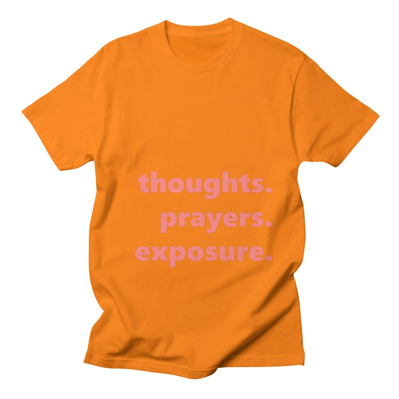 thoughts prayers exposure  |  text  |  light Women's Regular Unisex T-Shirt by Extreme Toast's Artist Shop