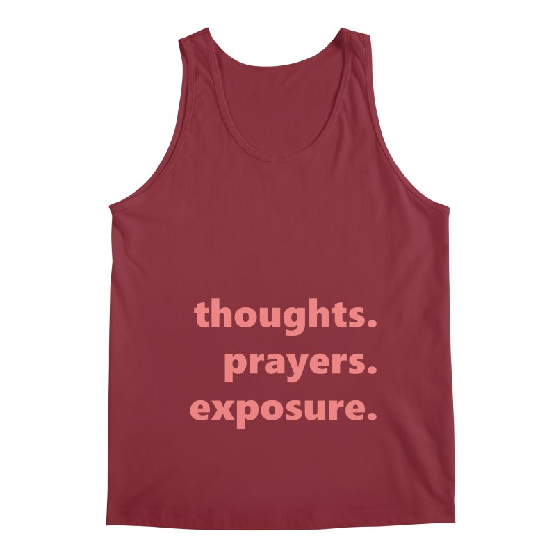 thoughts prayers exposure  |  text  |  light Men's Regular Tank by Extreme Toast's Artist Shop