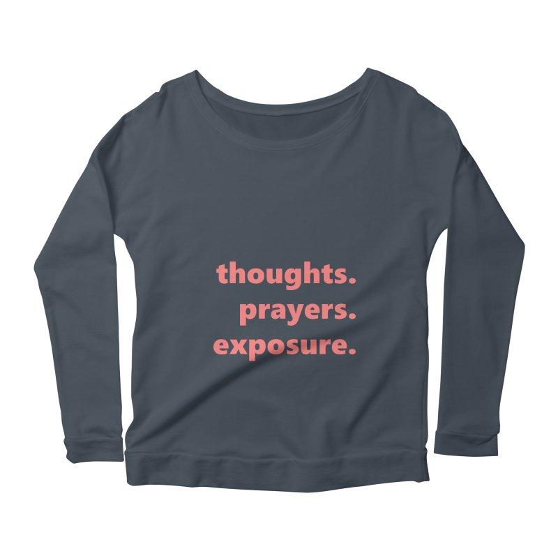 thoughts prayers exposure  |  text  |  light Women's Scoop Neck Longsleeve T-Shirt by