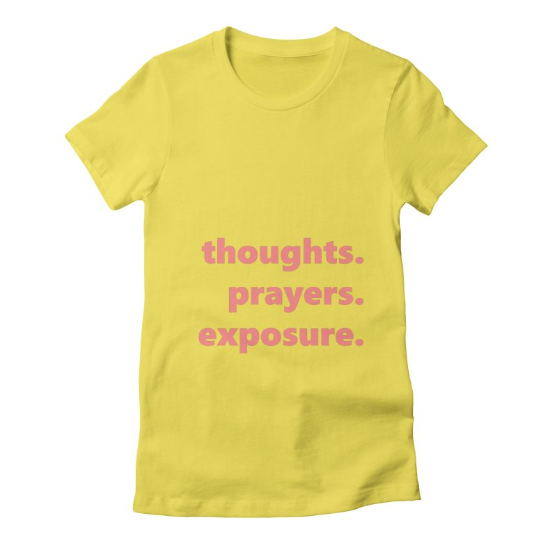 thoughts prayers exposure  |  text  |  light Women's Fitted T-Shirt by