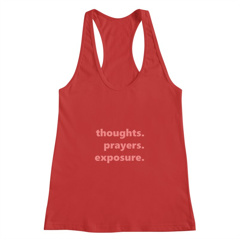 thoughts prayers exposure  |  text  |  light Women's Racerback Tank by
