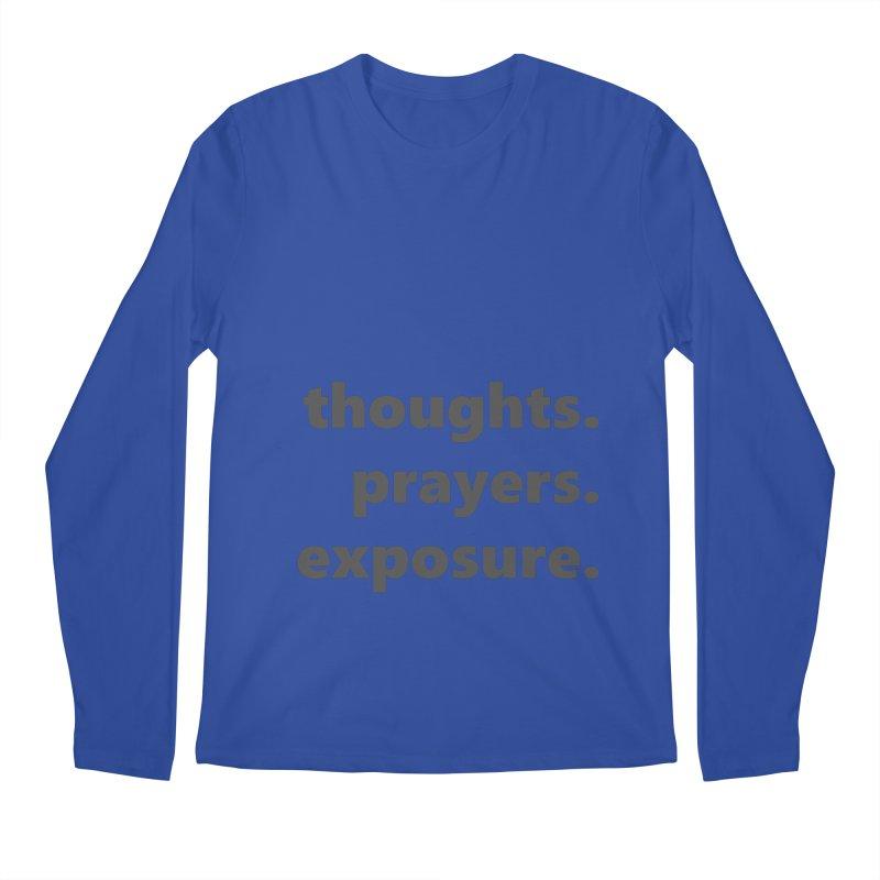 thoughts prayers exposure  |  text  |  dark Men's Regular Longsleeve T-Shirt by Extreme Toast's Artist Shop