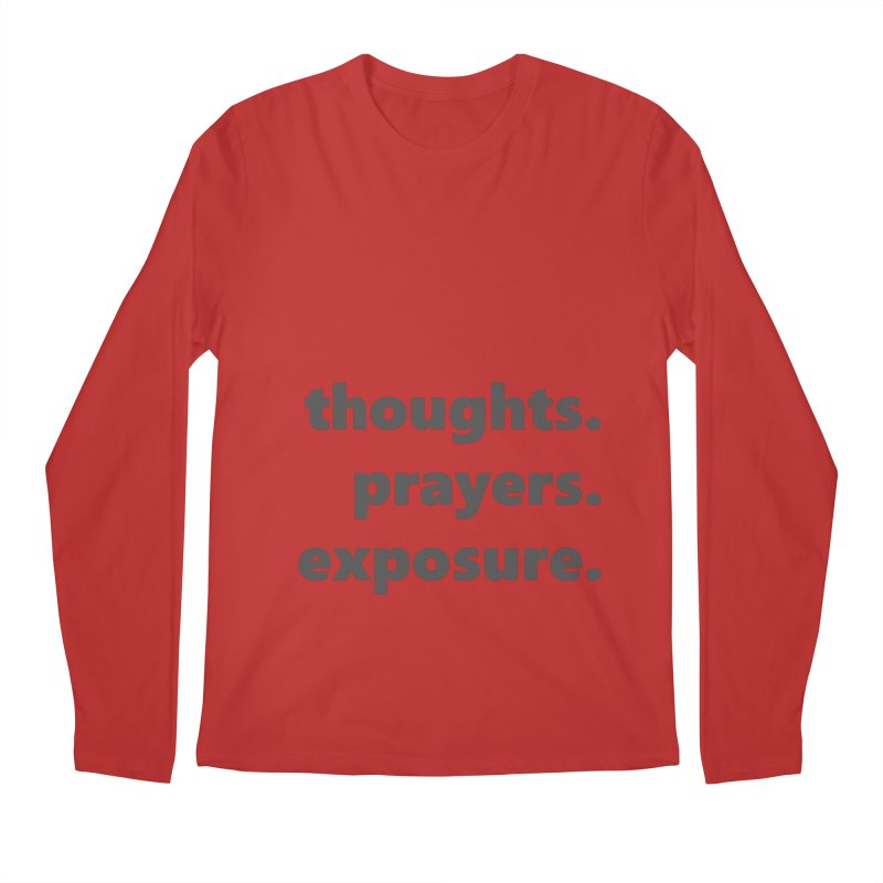 thoughts prayers exposure  |  text  |  dark Men's Regular Longsleeve T-Shirt by Extreme Toast's Artist Shop