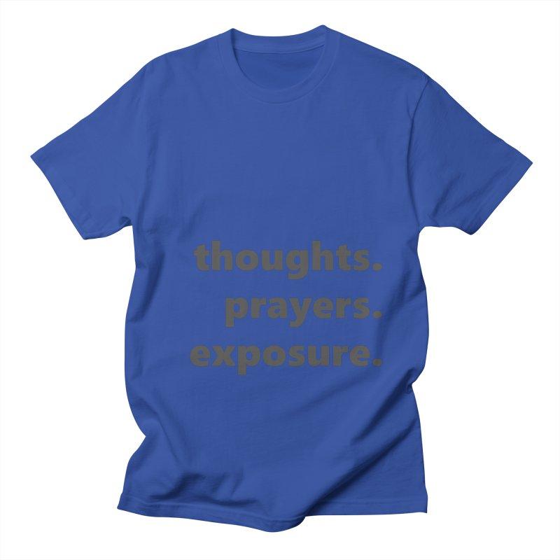 thoughts prayers exposure  |  text  |  dark Women's Regular Unisex T-Shirt by Extreme Toast's Artist Shop