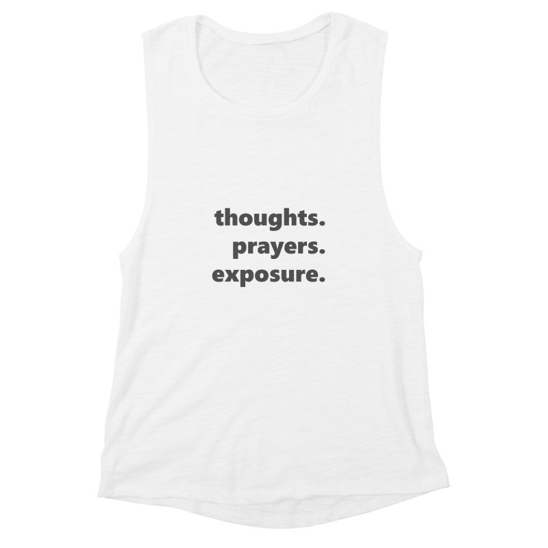 thoughts prayers exposure     text     dark Women's Muscle Tank by