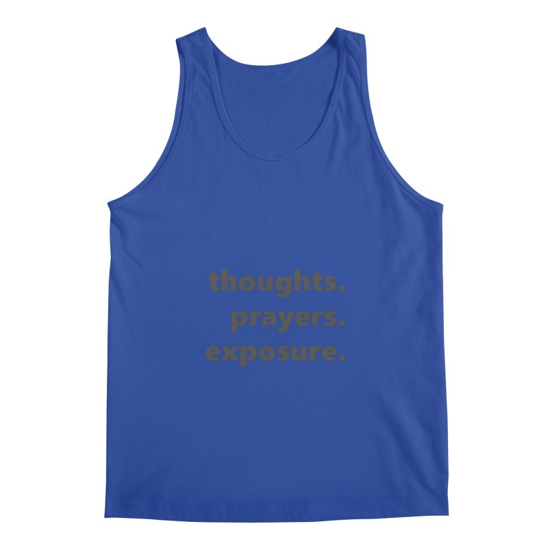 thoughts prayers exposure  |  text  |  dark Men's Regular Tank by Extreme Toast's Artist Shop