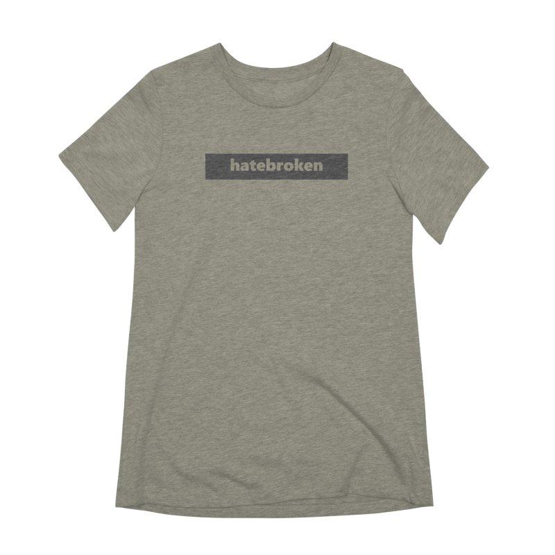 hatebroken     logo     dark Women's Extra Soft T-Shirt by