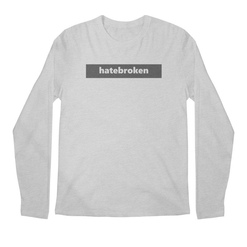 hatebroken     logo     dark Men's Regular Longsleeve T-Shirt by