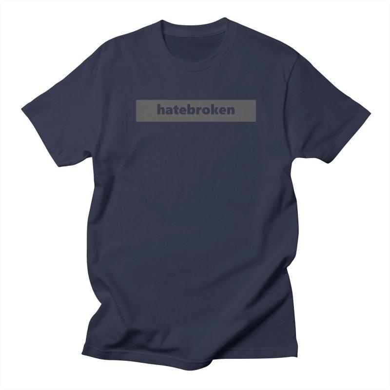 hatebroken  |  logo  |  dark Women's T-Shirt by Extreme Toast's Artist Shop