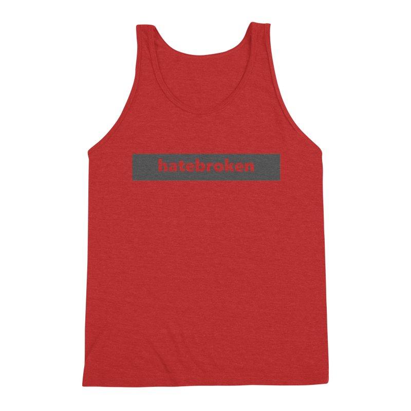 hatebroken  |  logo  |  dark Men's Triblend Tank by Extreme Toast's Artist Shop