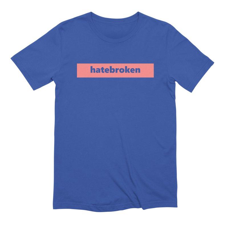 hatebroken  |  logo  |  light Men's Extra Soft T-Shirt by