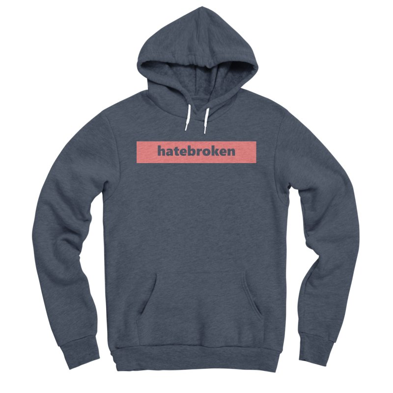 hatebroken  |  logo  |  light Men's Sponge Fleece Pullover Hoody by Extreme Toast's Artist Shop