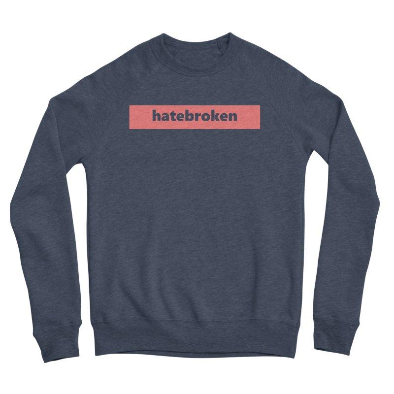 hatebroken     logo     light Men's Sponge Fleece Sweatshirt by