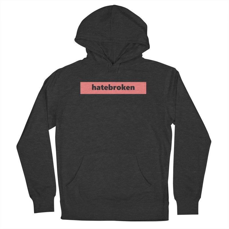 hatebroken  |  logo  |  light Men's French Terry Pullover Hoody by