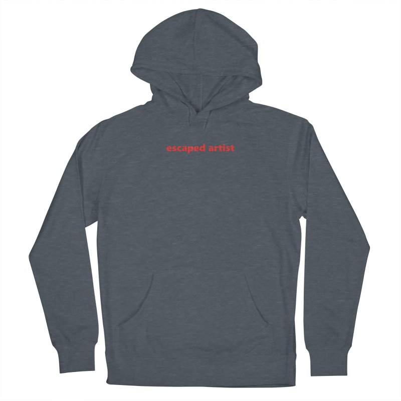 escaped artist     text     light Men's French Terry Pullover Hoody by Extreme Toast's Artist Shop