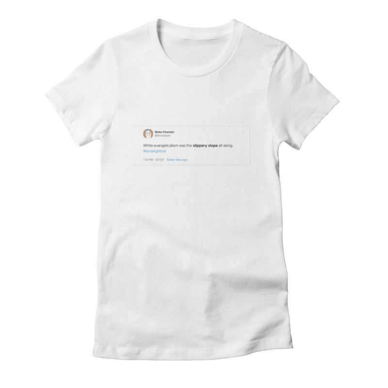 Slippery Slope (Original T[weet] Shirt) Women's T-Shirt by Exvangelical Podcast Merch