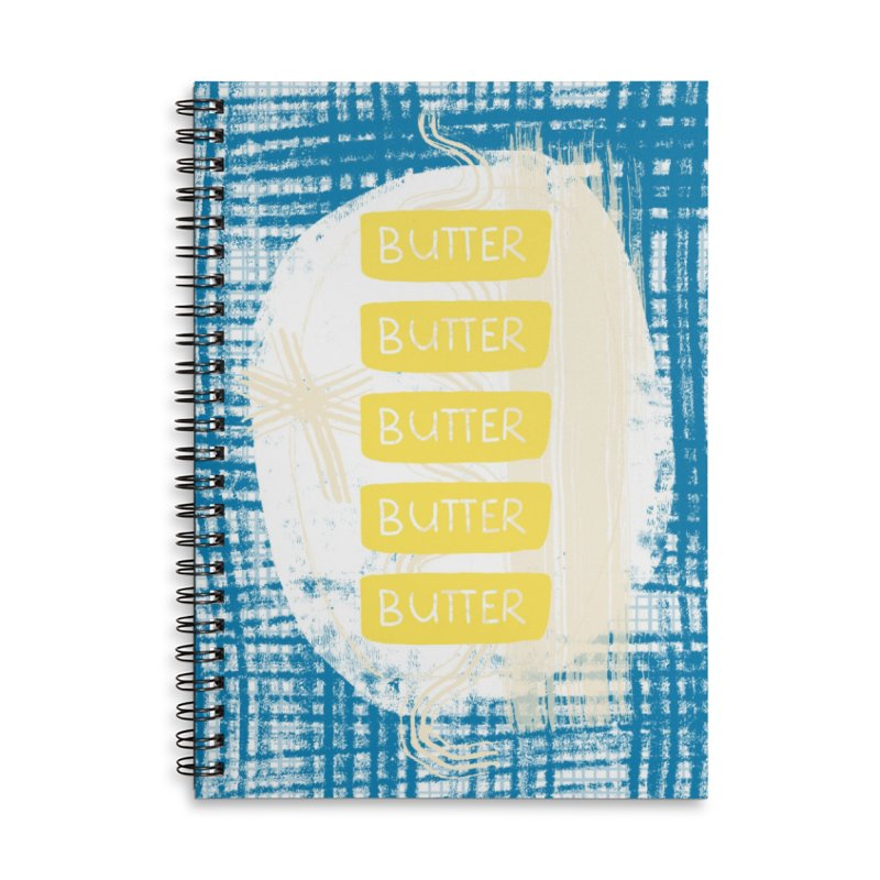 Better with Butter Accessories Lined Spiral Notebook by Eyeball Girl Creative