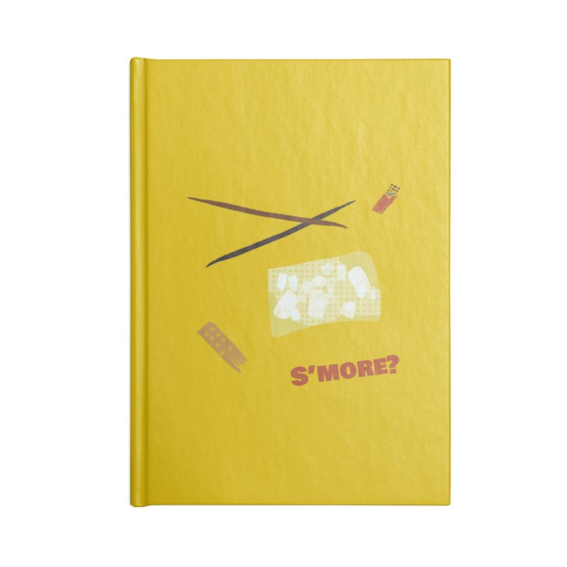 S'more? Accessories Blank Journal Notebook by Eyeball Girl Creative