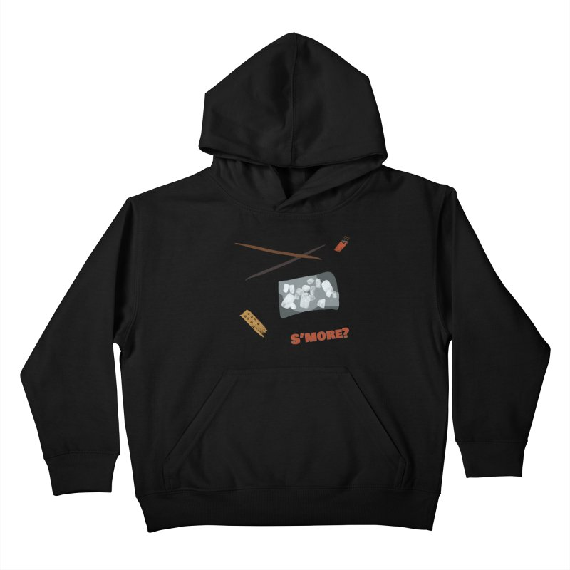 S'more? Kids Pullover Hoody by Eyeball Girl Creative