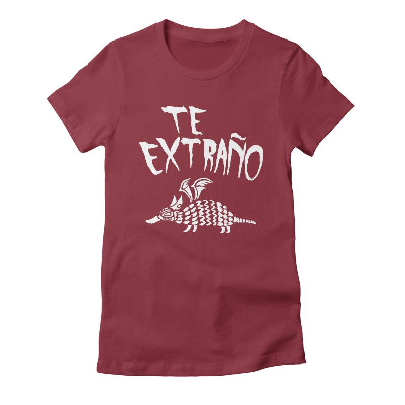 Te Extraño Armadillo (white) Women's T-Shirt by Threads by @eyedraugh