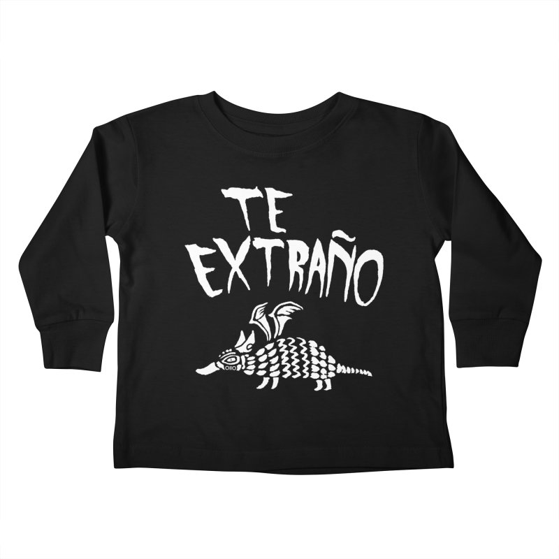 Te Extraño Armadillo (white) Kids Toddler Longsleeve T-Shirt by Threads by @eyedraugh
