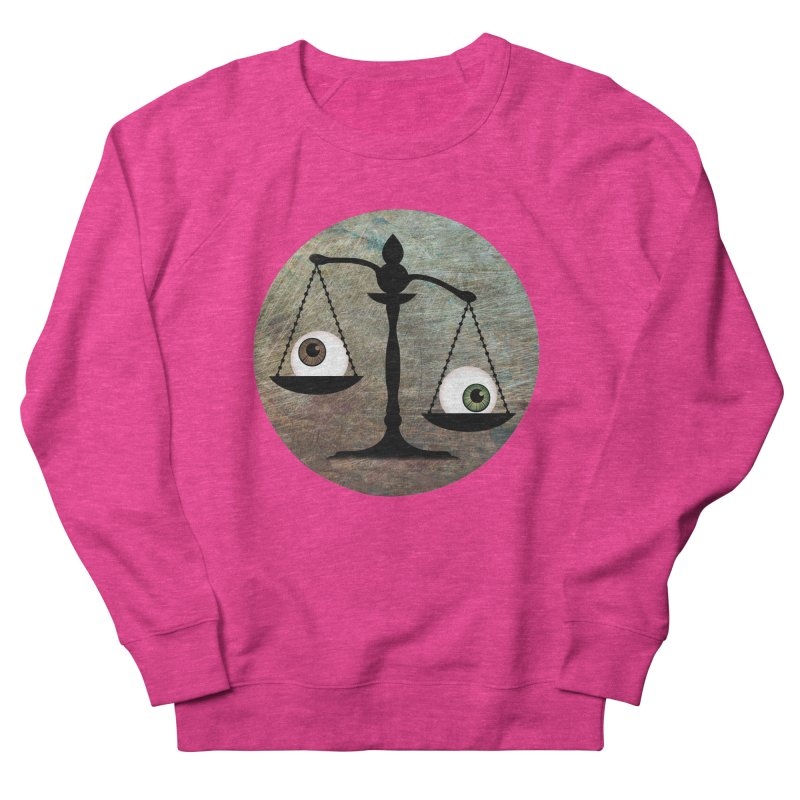 Eye for an Eye Scale Women's French Terry Sweatshirt by Eye for an Eye Merch Shop