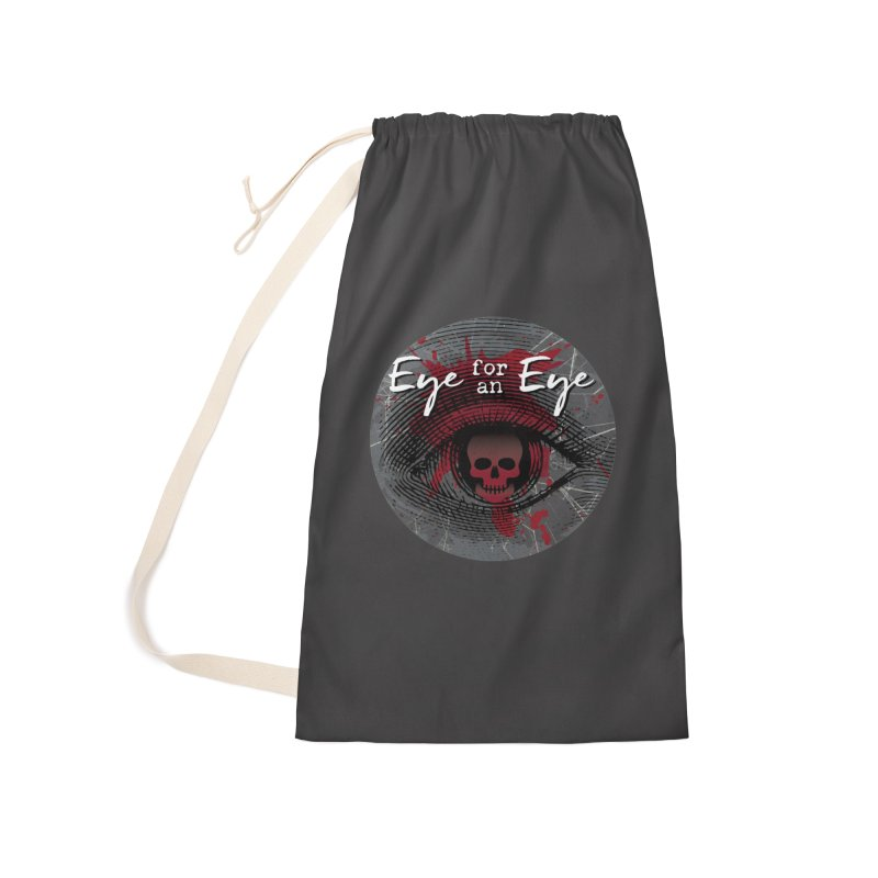 Eye Blood Shot Accessories Laundry Bag Bag by Eye for an Eye Merch Shop