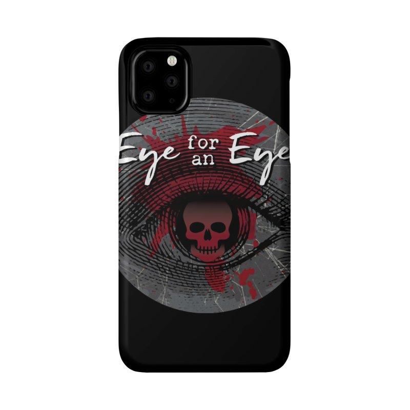 Eye Blood Shot Accessories Phone Case by Eye for an Eye Merch Shop
