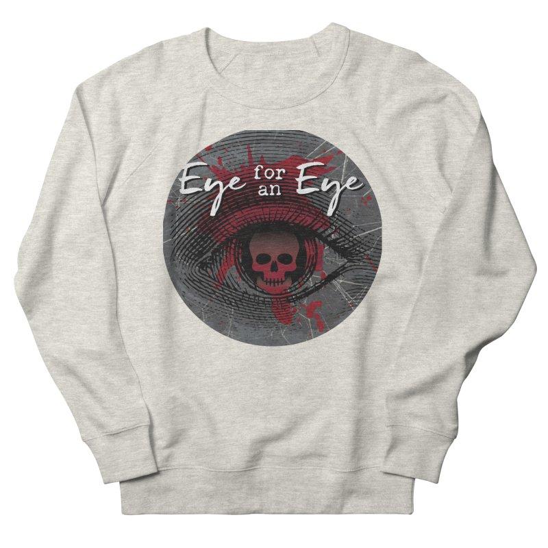 Eye Blood Shot Men's Sweatshirt by Eye for an Eye Merch Shop