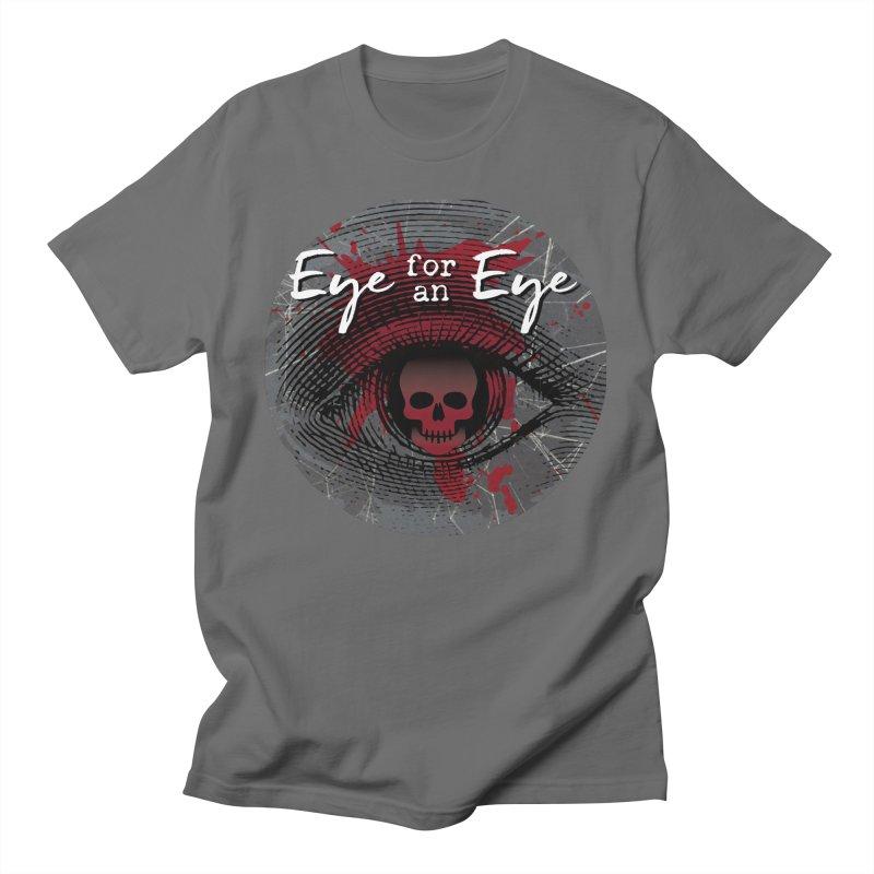 Eye Blood Shot Men's T-Shirt by Eye for an Eye Merch Shop