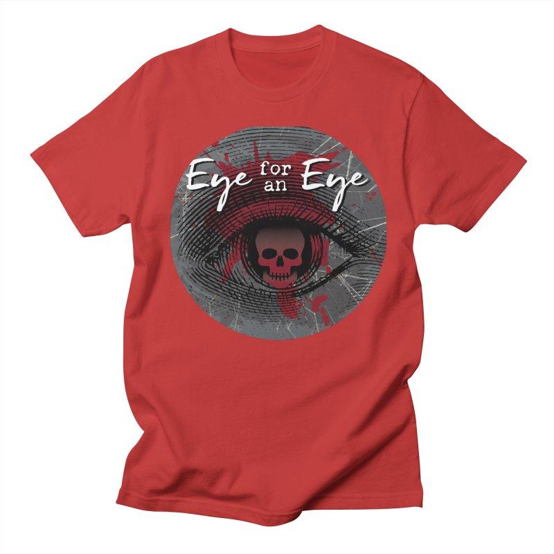 Eye Blood Shot Women's Regular Unisex T-Shirt by Eye for an Eye Merch Shop