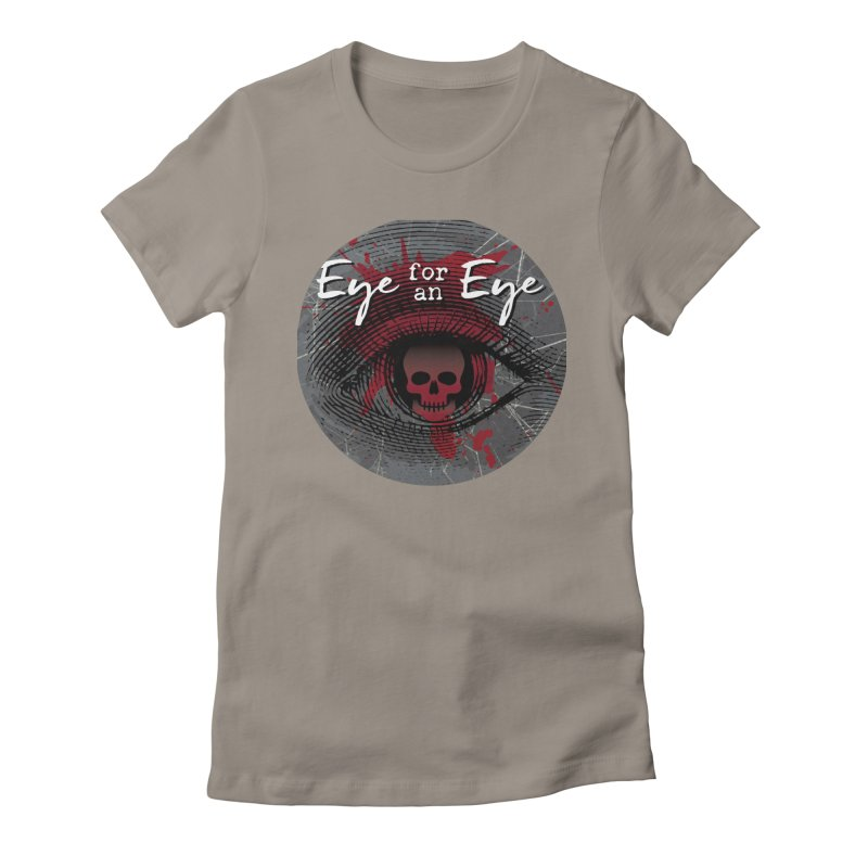 Eye Blood Shot Women's Fitted T-Shirt by Eye for an Eye Merch Shop