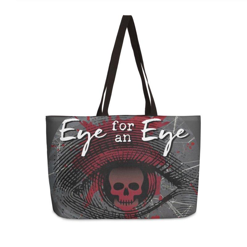 Eye Blood Shot Accessories Weekender Bag Bag by Eye for an Eye Merch Shop