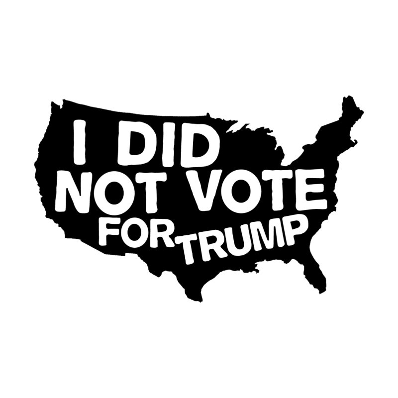 I DID NOT VOTE FOR TRUMP Kids Baby T-Shirt by ezCREATtire - Bulk up on Good Gear