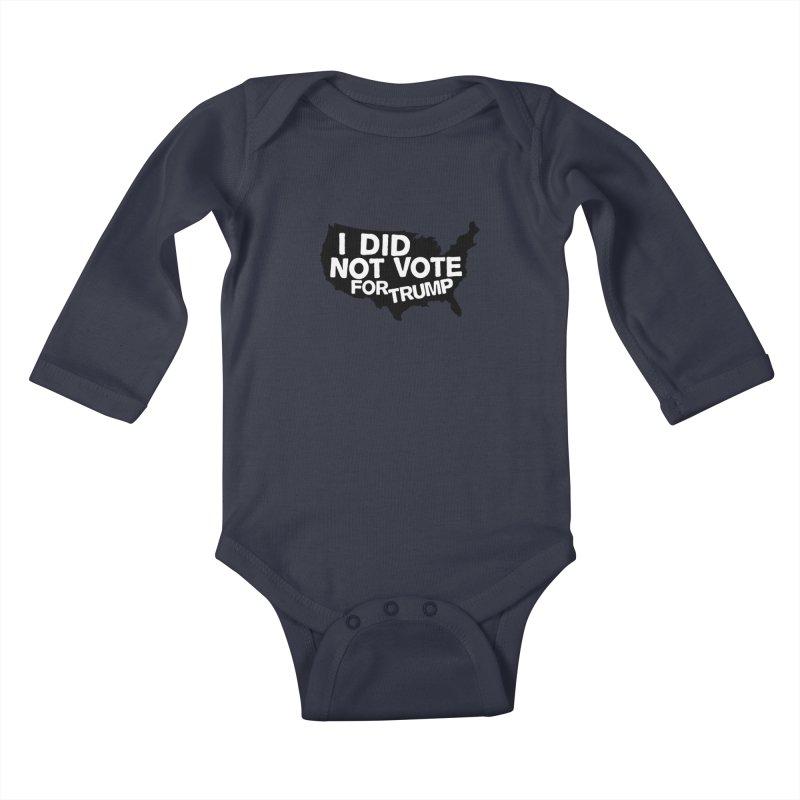 I DID NOT VOTE FOR TRUMP Kids Baby Longsleeve Bodysuit by ezCREATtire - Bulk up on Good Gear