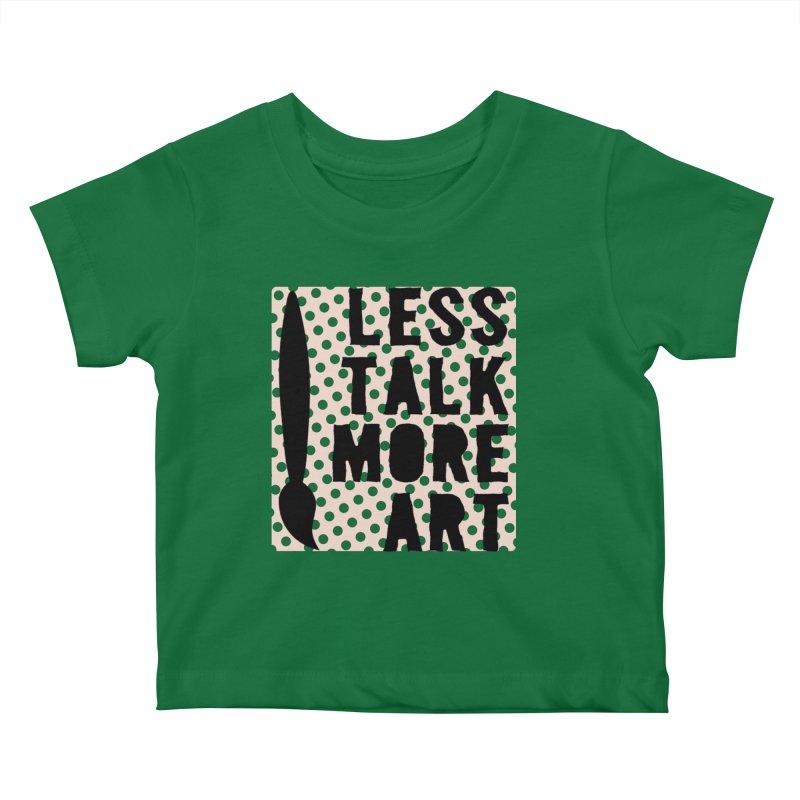 LESS TALK MORE ART Kids Baby T-Shirt by ezCREATtire - Bulk up on Good Gear