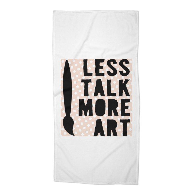 LESS TALK MORE ART Accessories Beach Towel by ezCREATtire - Bulk up on Good Gear