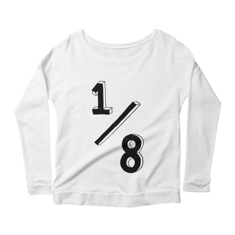 1/8 Women's Scoop Neck Longsleeve T-Shirt by ezlaurent's Artist Shop